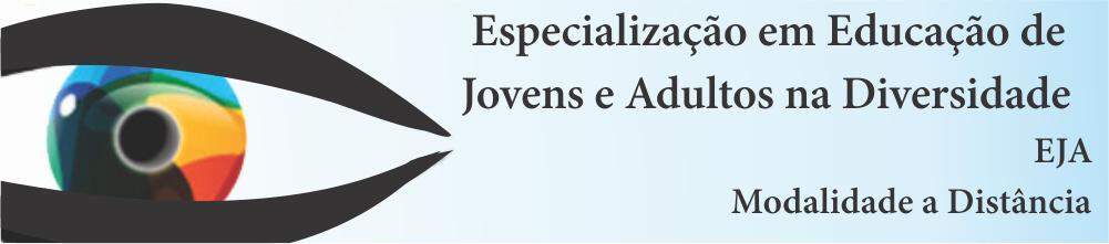 Especialização em Educação de Jovens e Adultos na Diversidade